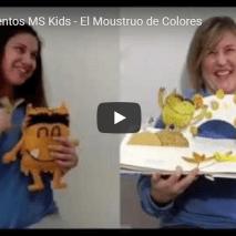 Videocuento MS KIDS – El Monstruo de Colores